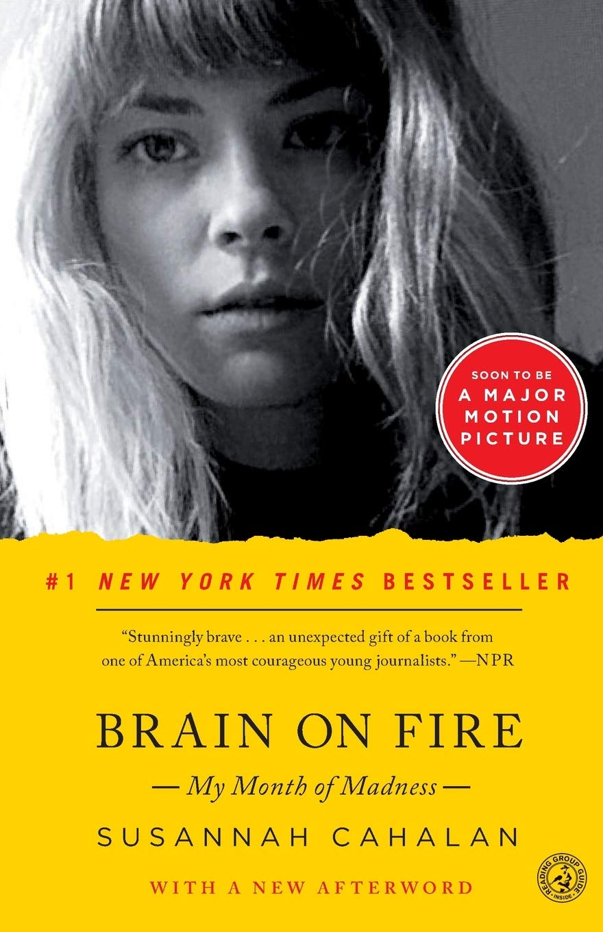 Brain on Fire: My Month of Madness book cover
