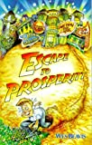 Escape to Prosperity, Beavis Wes, 1888741023
