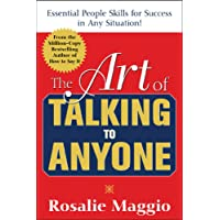 The Art of Talking to Anyone: Essential People Skills for Success in Any Situation: Essential People Skills for Success…