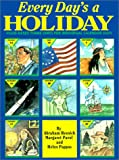 Every Day's Holiday, Abraham Resnick and Margaret Pavol, 0595002684