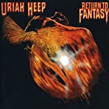 Uriah Heep : Return to Fantasy