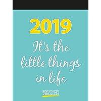 It´s the little things in life 2019: Typo-Art Tages-Abreisskalender I Jeden Tag ein neuer Spruch zum Glück I Aufstellbar I 12 x 16 cm