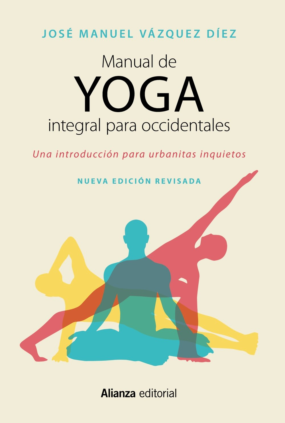 Manual de yoga integral para occidentales: Una introducción ...