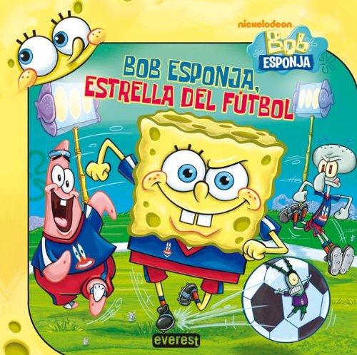 Bob Esponja, estrella del fútbol Bob Esponja / Libros de lectura ...