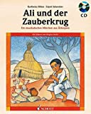 Ali und der Zauberkrug: Ein musikalisches Märchen aus Äthiopien. Ausgabe mit CD.
