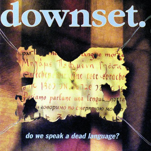 "Résultat de recherche d'images pour ""Downset, Do we speak a dead language ?"""