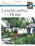 Landscaping Your Home, Fine Gardening Magazine Editors, 1561584711