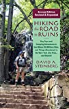 Hiking the Road to Ruins: Daytrips and Camping Adventures to Iron Mines, Old Military Sites, and Things Abandoned in the New York City Area.and Beyond: ... Beyond (Rivergate Regionals Collection)