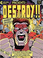 DESTROY!!: The Loudest Comic Book in the Universe!!