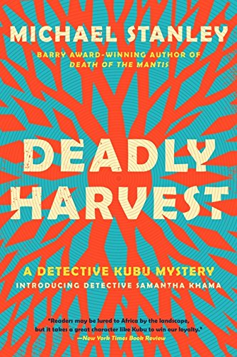 Deadly Harvest: A Detective Kubu Mystery (Detective Kubu Series)