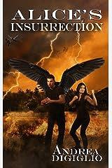 Alice's Insurrection (Alice Clark Series Book 3) Kindle Edition