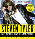 By Steven Tyler: Does the....<br>