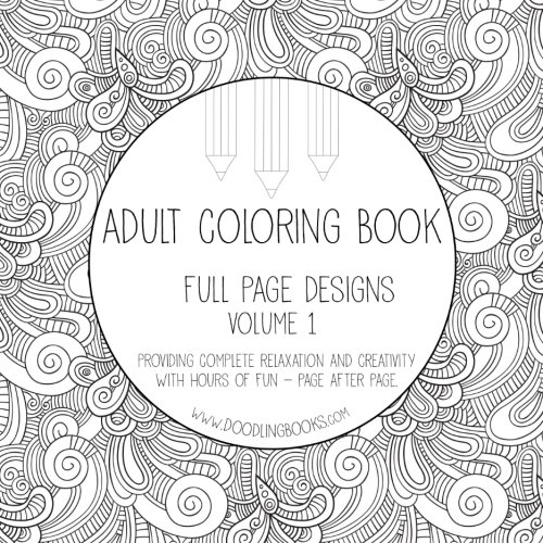 Amazon.com: Adult Coloring Book - Full Page Designs - Volume 1 ...