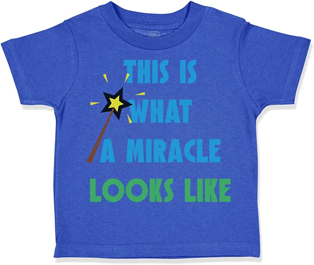 Custom Toddler T-Shirt This is What Miracle Looks Like Funny Humor Cotton