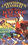 A Wizard In Chaos: The Fifth Chronicle of the Rogue Wizard