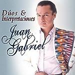 Juan Gabriel - D�os & Interpretaciones