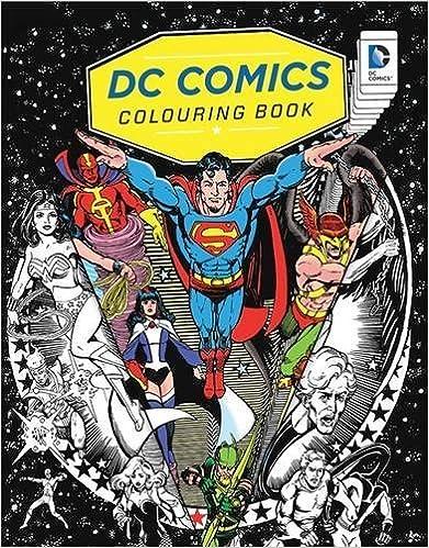 DC Comics Colouring Book by DC Comics Warner Bros. (2016-07-28)