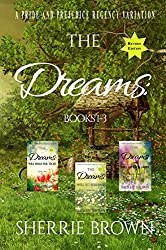 The Dreams:: A Pride and Prejudice Regency Variation
