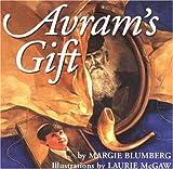 Avram's Gift, Margie Blumberg, 0962416630