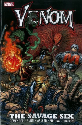 Venom: The Savage Six by Rick Remender, Cullen Bunn 1st (first) Edition [Paperback(2012/10/31)] (Savage Six Venom)