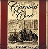 Vivalavida by Carnival in Coal