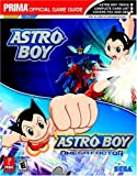 Astro Boy (GBA) and Astro Boy, Prima Temp Authors Staff, 0761545999