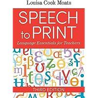 Speech to Print: Language Essentials for Teachers 3ed