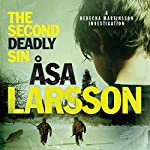 The Second Deadly Sin: Rebecka Martinsson, Book 5 | Asa Larsson,Laurie Thompson (translator)