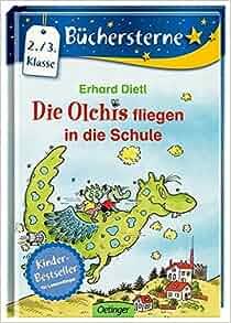 Die Olchis fliegen in die Schule: Erhard Dietl