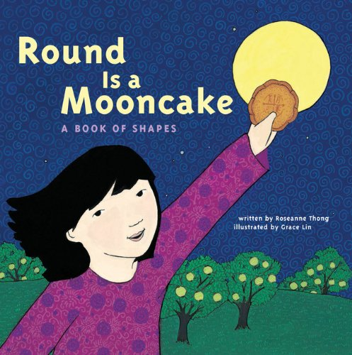 Round is a Mooncake: A Book of Shapes (Blu Thongs)