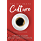 The Ultimate Culture: It's About DNA, Not Resumé