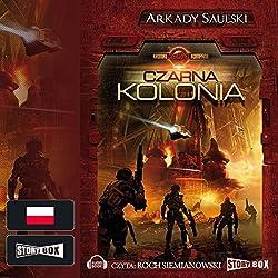 Czarna kolonia (Kroniki czerwonej kompani 1)