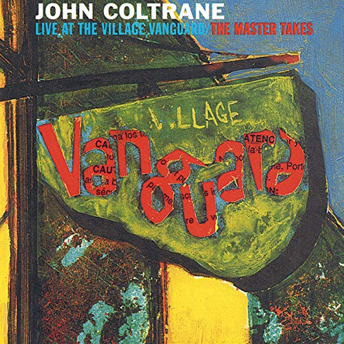 Live At The Village Vanguard - The Master Takes (John Coltrane Live At The Village Vanguard)