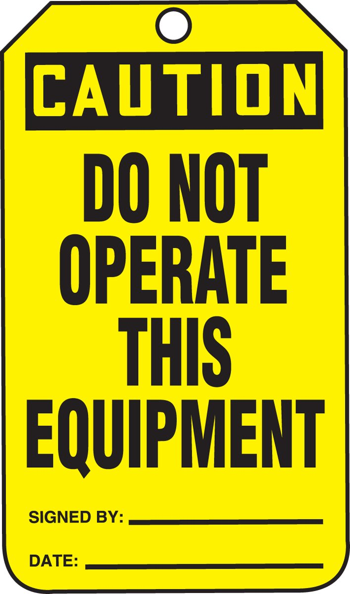 8-1//2 Length x 3-7//8 Width x 0.010 Thickness LegendCAUTION DO NOT OPERATE THIS EQUIPMENT Pack of 5 Black on Yellow LegendCAUTION DO NOT OPERATE THIS EQUIPMENT Accuform MDT673CTM PF-Cardstock Jumbo Tag