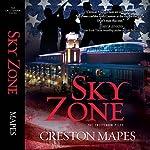 Sky Zone: The Crittendon Files, Book 3 | Creston Mapes
