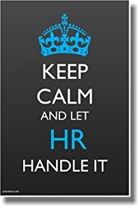 Keep Calm and Let HR Handle It - NEW Humor Poster