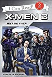 X-Men: The Last Stand: Meet the X-Men (I Can Read Book 2)