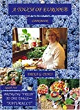 A Touch of Europe® Cookbook, Erika G. Cenci, 1412049601