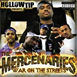 Hollow Tip Presents the Mercenaries: War on the Streets by MERCENARIES (2003-12-02)