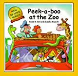 Peek-a-Boo at the Zoo, Frank B. Edwards, 0921285523