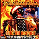 The 911 Report - The Ultimate Conspiracy [Explicit]
