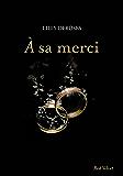 A sa merci (Fiction - Red Velvet GF)