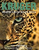 img - for Kruger: Wildlife Icon of South Africa by Heinrich Van den Berg (2011-09-15) book / textbook / text book
