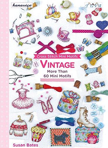 Cross Stitch Mini Motifs: Vintage (Cross Stitch Mini)