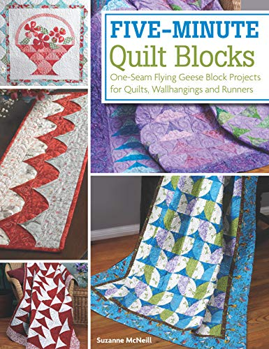 (Five-Minute Quilt Blocks: One-Seam Flying Geese Block Projects for Quilts, Wallhangings and Runners (Design Originals) Step-by-Step Speed Piecing Instructions & 12 Beautiful Beginner-Friendly Projects)