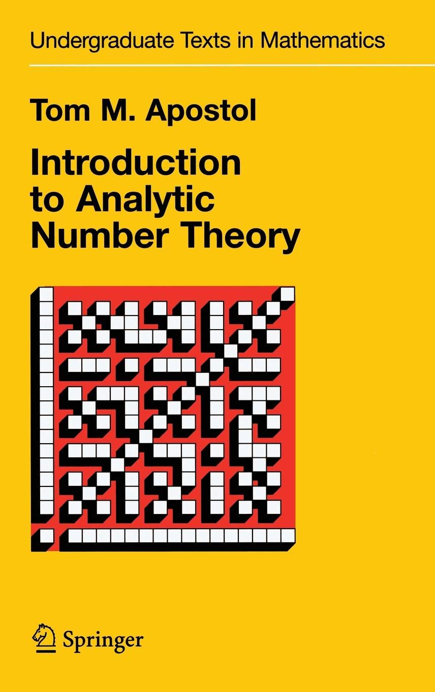 Introduction to Analytic Number Theory (Undergraduate Texts