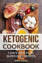 Ketogenic cookbook: 7 days meal plan super easy recipes
