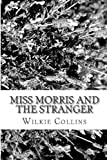 Miss Morris and the Stranger, Wilkie Collins, 1481979558