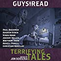 Guys Read: Terrifying Tales Audiobook by Jon Scieszka Narrated by Andrew Eiden, Paul Boehmer, Vikas Adam
