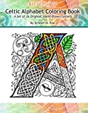 img - for Celtic Alphabet Coloring Book: A Set of 26 Original, Hand-Drawn Letters To Color book / textbook / text book